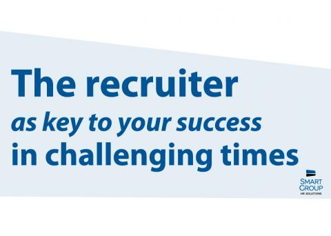 Smart Group HR Solutions LinkedIn article The recruiter as key to your success in challenging times